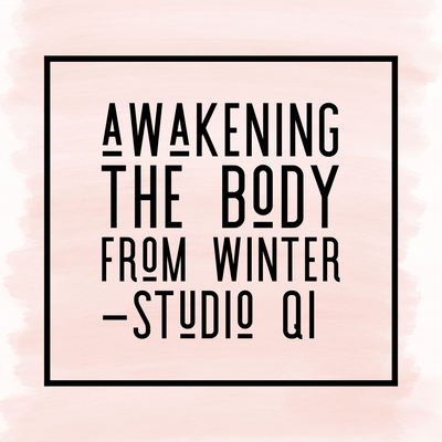 Awakening the body from Winter